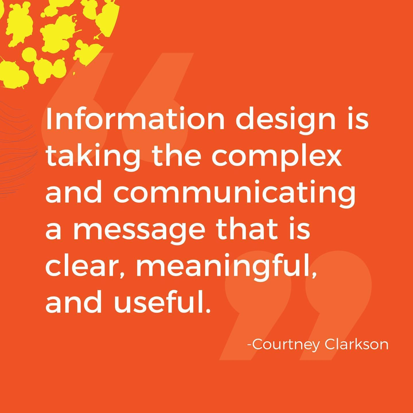 "What does Information Design mean to you ""Information design is the mindful design of our daily lives"